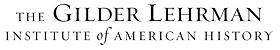 The Gilder Lehrman History Scholar Award